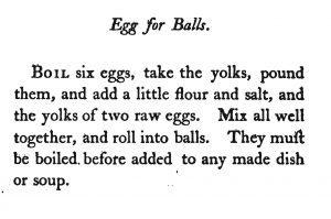 Recipe for egg balls from John Mollard's 1802 Cookbook1